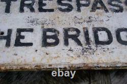 Chemin De Fer N & W No Trespass Sur Le Pont Panneau Fonte De Fer Tôt Tout Peinture Originale